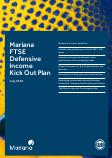 Mariana Capital FTSE Defensive Income Kick Out Plan July 2018
