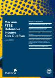 Mariana Capital FTSE Defensive Income Kick Out Plan August 2018